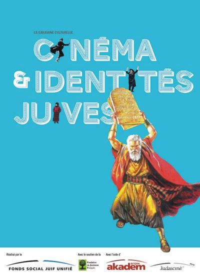 La Caravane culturelle - Cinéma & identités juives