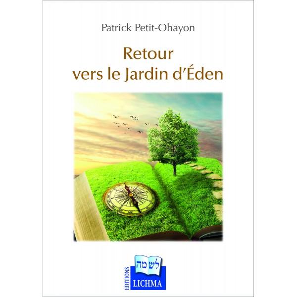 Retour vers le jardin d'Eden de Patrick Petit-Ohayon